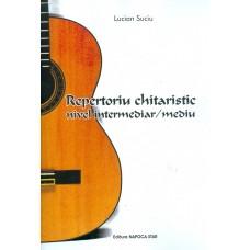 MANUAL CHITARA - REPERTORIU CHITARISTIC NIVEL INTERMEDIAR/MEDIU